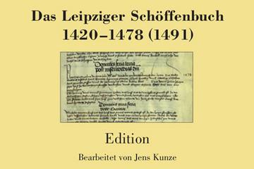 """Bild wird vergrößert: Umschlagbild der Edition des Leipziger Schöffenbuchs von 1420, Band 4 in der Reihe """"Quellen und Forschungen zur Geschichte der Stadt Leipzig""""."""
