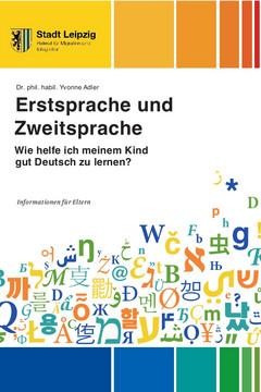 """Bild wird vergrößert: Das Deckblatt der Broschüre """"Erstsprache und Zweitsprache"""" zeigt oben und unten einen bunten Rand und dazwischen neben dem Titel einen Berg bunter Buchstaben."""