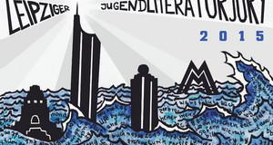 Die Leipziger Jugend-Literatur-Jury 2015