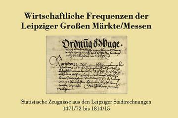 Bild wird vergrößert: Umschlagbild des Bandes 9 der Quellen und Forschungen zur Geschichte der Stadt Leipzig zur Messegeschichte