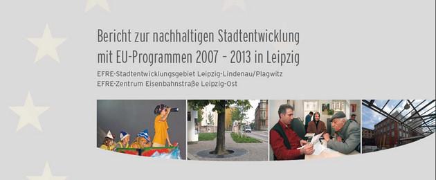 Gestaltete Seite mit Fotos und Schrift: Bericht zur nachhaltigen Stadtentwicklung 2007-2013 in Leipzig