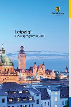 """Bild wird vergrößert: Titelblatt der Broschüre """"Leipzig! Arbeitsprogramm 2020"""""""