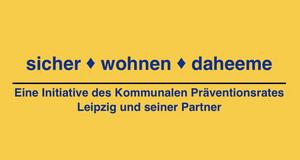 """Schriftzug des Projektes """"sicher - wohnen -daheeme"""": Prävention Wohnungseinbruch"""