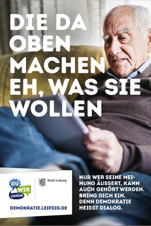 Ein Poster zur Auftaktkampagne zum Jahr der Demokratie: Die da oben machen eh, was sie wollen