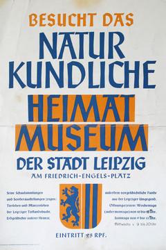"""Bild wird vergrößert: Historisches Plakat """"Besucht das Naturkundliche Heimatmuseum der Stadt Leipzig"""""""