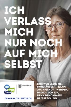 Ein Poster zur Auftaktkampagne zum Jahr der Demokratie: Ich verlasse mich nur noch auf mich selbst