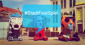 Bild der Skulpturen zum StadtFestSpiel mit dem Schriftzug #StadtFestSpiel