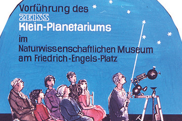 Bild wird vergrößert: DDR-Werbeplakat zur Vorführung des Zeiss Klein-Planetariums im Naturwissenschaftlichen Museum Leipzig