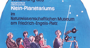 DDR-Werbeplakat zur Vorführung des Zeiss Klein-Planetariums im Naturwissenschaftlichen Museum Leipzig