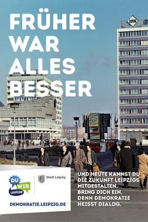 Ein Poster zur Auftaktkampagne zum Jahr der Demokratie: Früher war alles besser